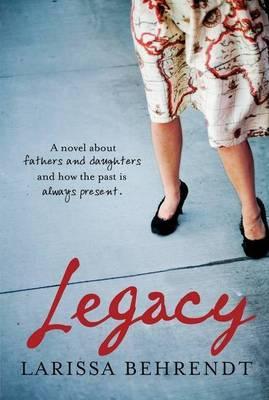 Legacy by Larissa Behrendt