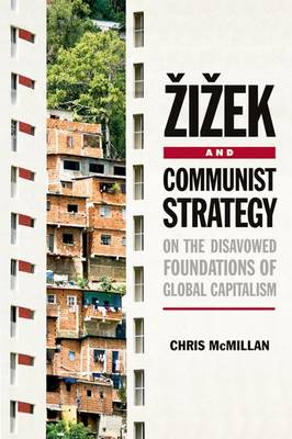 Zizek and Communist Strategy book