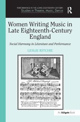 Women Writing Music in Late Eighteenth-Century England book