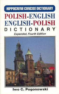 Polish-English / English-Polish Concise Dictionary With Complete Phonetics by Iwo Cyprian Pogonowski