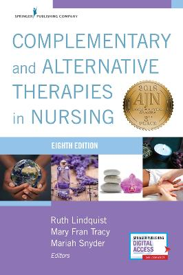 Complementary and Alternative Therapies in Nursing by Ruth Lindquist