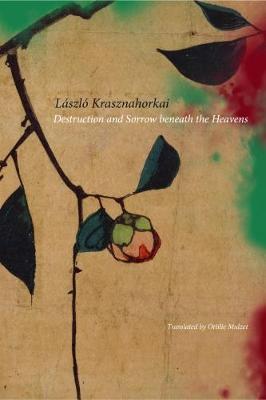 Destruction and Sorrow Beneath the Heavens book
