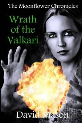 Wrath of the Valkari by David Mason