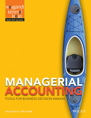 Managerial Accounting by Jerry J. Weygandt