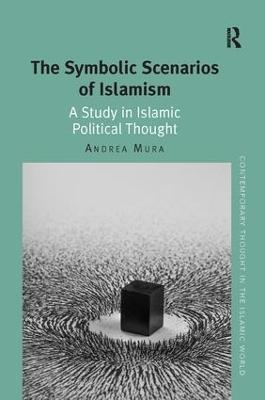 Symbolic Scenarios of Islamism book