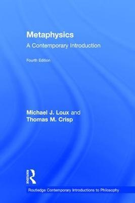 Metaphysics by Michael J. Loux