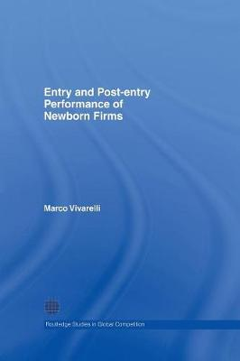 Entry and Post-Entry Performance of Newborn Firms by Marco Vivarelli