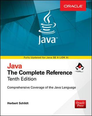 Java: The Complete Reference, Tenth Edition by Herbert Schildt
