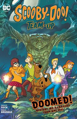 Scooby-Doo Team-Up Volume 7 by Sholly Fisch