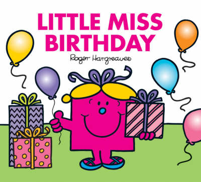 Little Miss Birthday by Roger Hargreaves
