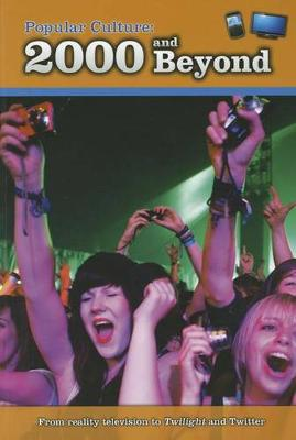 Popular Culture: 2000 and Beyond book
