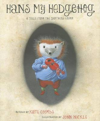 Hans My Hedgehog by Wilhelm Grimm