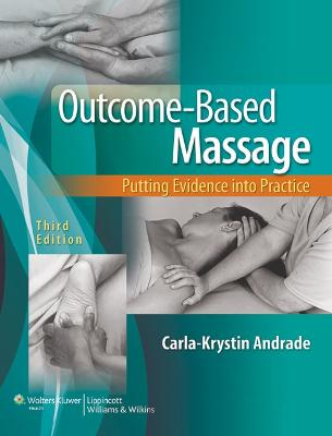 Outcome-Based Massage by Carla-Krystin Andrade