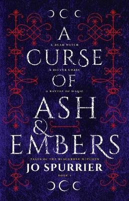 A Curse of Ash and Embers by Jo Spurrier