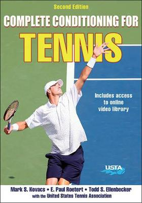 Complete Conditioning for Tennis by Mark Kovacs