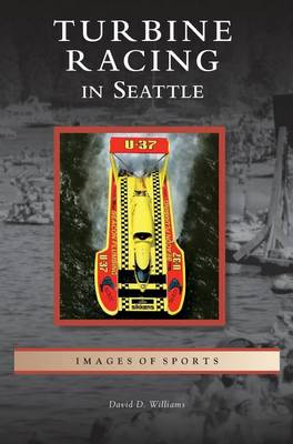 Turbine Racing in Seattle by David D Williams