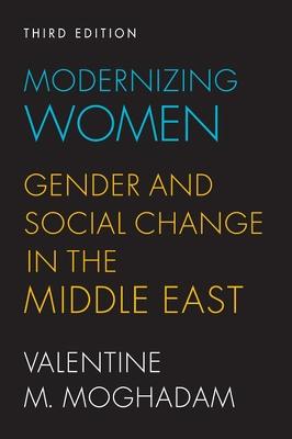 Modernizing Women by Valentine M. Moghadam