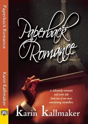 Paperback Romance by Karin Kallmaker