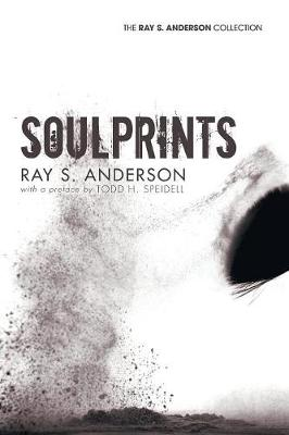 Soulprints by Ray S Anderson