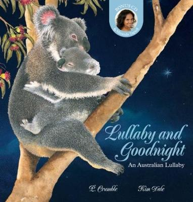Lullaby and Goodnight + CD by P. Crumble