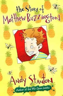 The The Story of Matthew Buzzington by Andy Stanton
