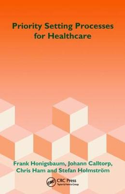 Priority Setting Processes for Healthcare by Frank Honigsbaum