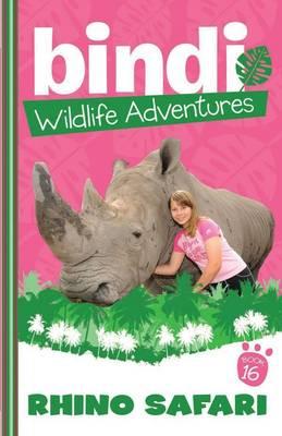 Bindi Wildlife Adventures 16 by Bindi Irwin