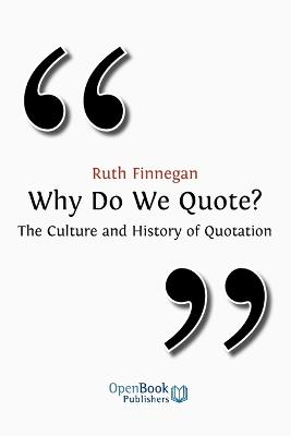 Why Do We Quote? by Ruth Finnegan