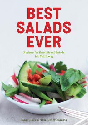 Best Salads Ever by Sonja Bock