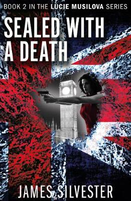 Sealed With A Death by James Silvester
