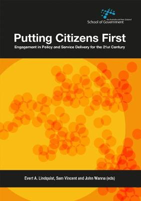 Putting Citizens First by Evert A. Lindquist