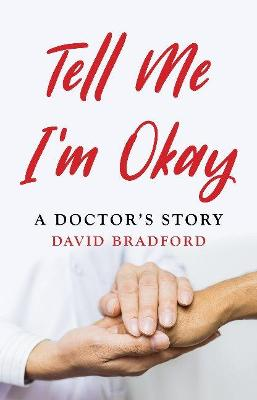 Tell Me I'm Okay book