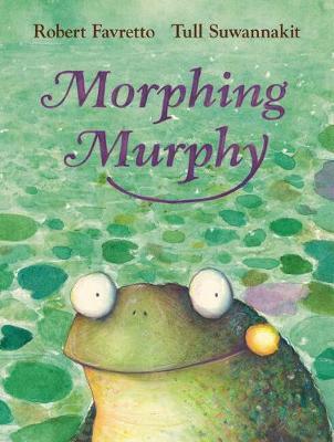 Morphing Murphy by Robert Favretto