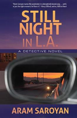 Still Night in L.A. by Aram Saroyan