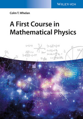 First Course in Mathematical Physics book