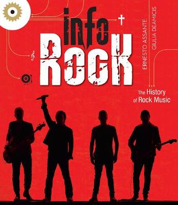 Info Rock: The History of Rock Music by ,Ernesto Assante