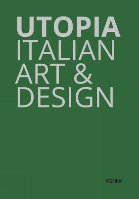 Utopia: Italian Art and Design book