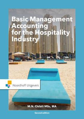 Basic Management Accounting for the Hospitality Industry by Michael Chibili