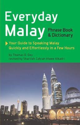 Everyday Malay by Thomas G. Oey
