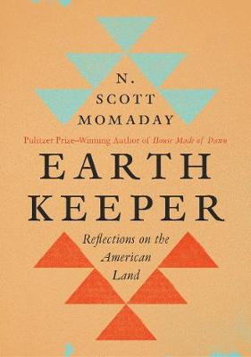 Earth Keeper: Reflections on the American Land book