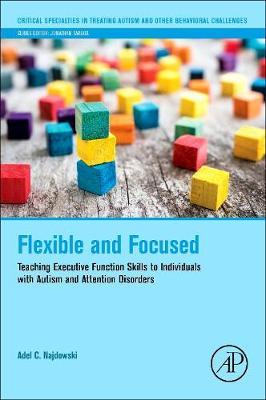 Flexible and Focused by Adel C. Najdowski