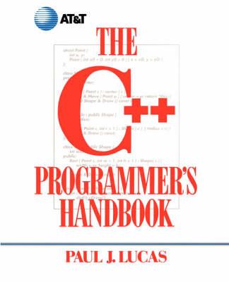 The C++ Programmer's Handbook by Paul J. Lucas