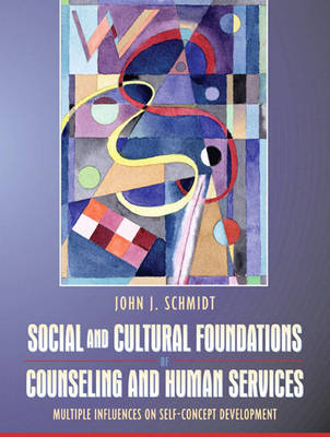 Social and Cultural Foundations of Counseling and Human Services book