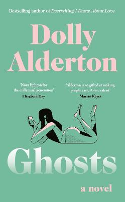 Ghosts: The Top 10 Sunday Times Bestseller by Dolly Alderton
