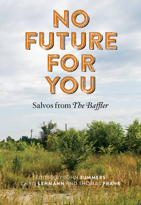 No Future for You by John Summers
