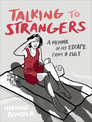 Talking To Strangers by Marianne Boucher