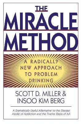 The Miracle Method by Insoo Kim Berg