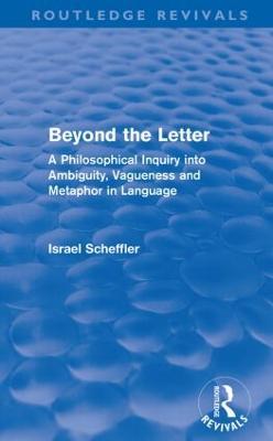 Beyond the Letter by Israel Scheffler