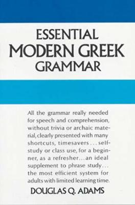 Essential Modern Greek Grammar by Douglas Q. Adams