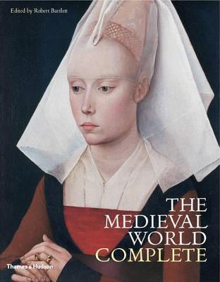 Medieval World Complete by Robert Bartlett